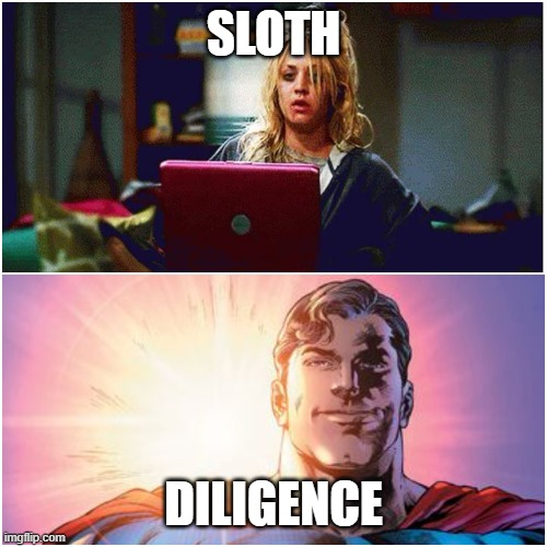 Diligence is superman and sloth is a tired girl on her computer